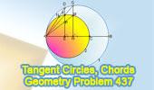 Problem 437.<br />Tangent Circles, Diameter, Chord, Perpendicular, Congruence, Measurement.