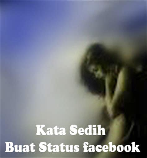 kata kata sedih buat status facebook   galau