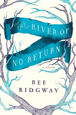 bee ridgway the river of no return cover