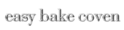 easy bake coven | since 2002