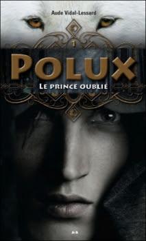 Couverture Polux, tome 1 : Le prince oublié