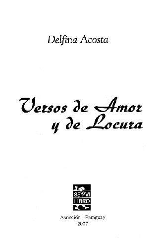 Versos De Amor Y De Locura Delfina Acosta Biblioteca Virtual