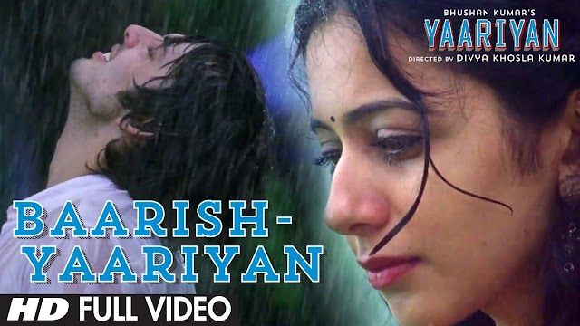 BAARISH LYRICS - Yaariyan Song (Is Dard-e-Dil Ki Sifarish)
