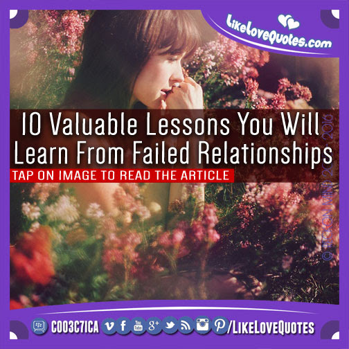 10 Valuable Lessons You Will Learn From Failed Relationships