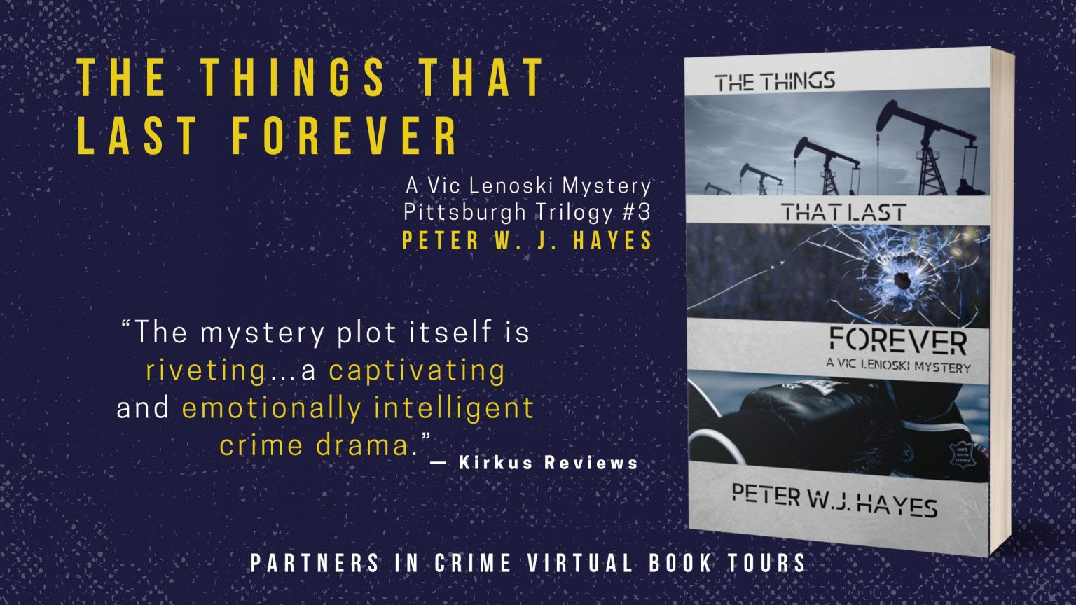 The Things That Last Forever by Peter W.J. Hayes Banner