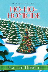 Ho-Ho-Homicide by Kaitlyn Dunnett