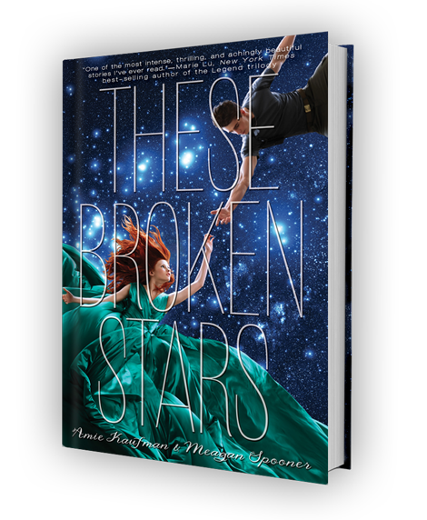 Cover for THESE BROKEN STARS by Amie Kaufman and Meagan Spooner