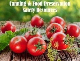 Canning & Food Preservation Safety Resources