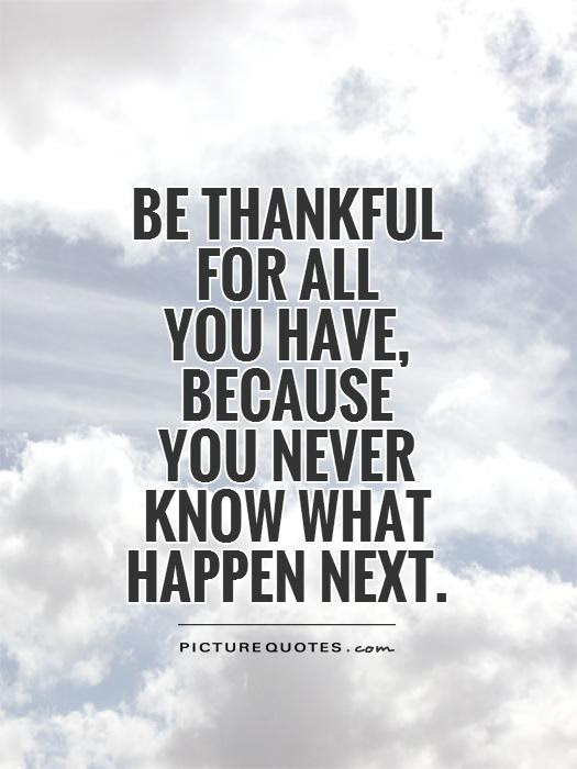 Thankful Quotes Thankful Sayings Thankful Picture Quotes