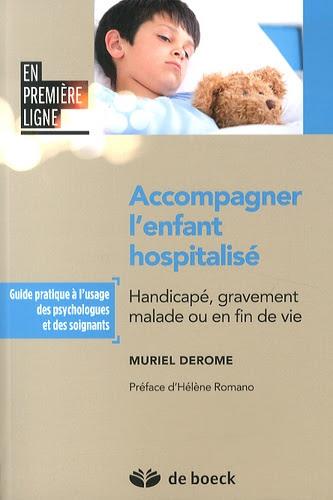 MURIEL DEROME, psy en pédiatrie: ACCOMPAGNER L'ENFANT