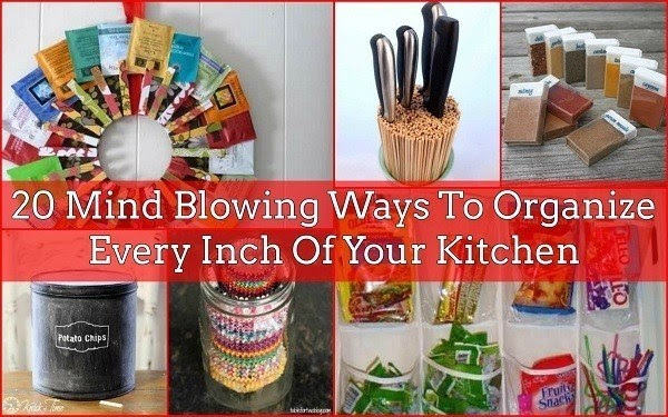 20 Mind Blowing Ways To Organize Every Inch Of Your Kitchen