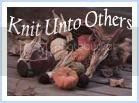 Knit Unto Others