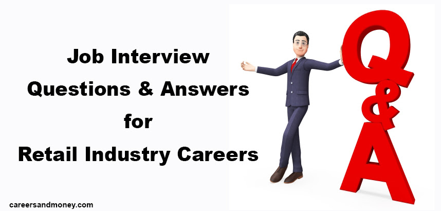 Job Interview Questions and Answers for Retail Industry ...