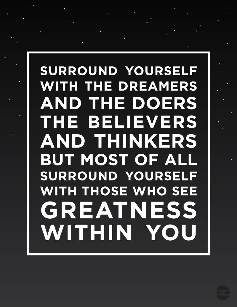 Quotes About Surround Yourself 274 Quotes
