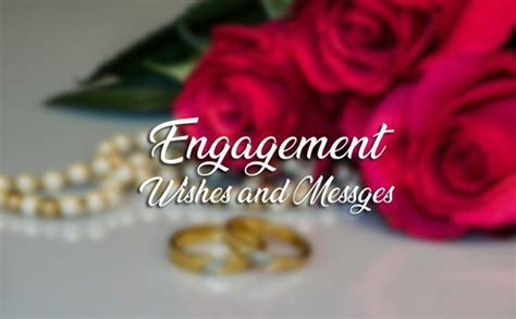 120  Engagement Wishes, Messages and Greetings   WishesMsg