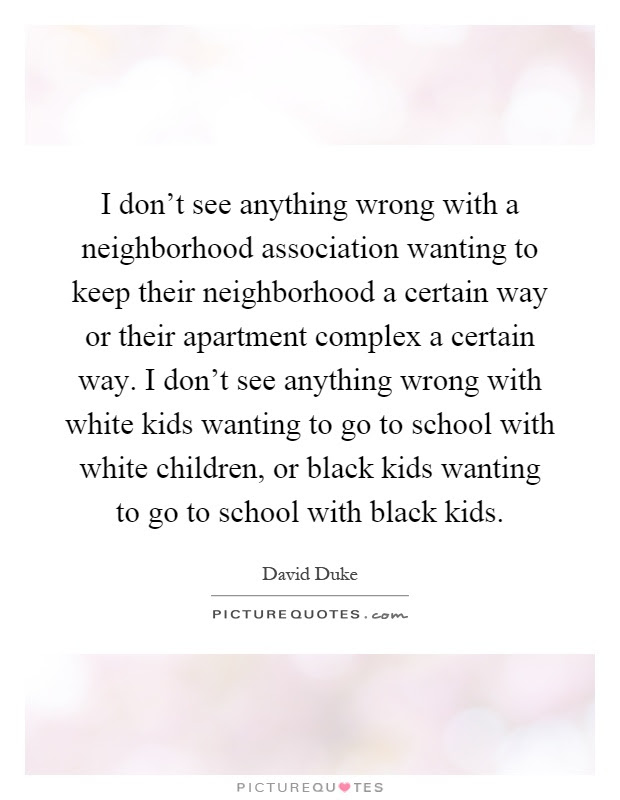Neighborhood Quotes Sayings Neighborhood Picture Quotes Page 4