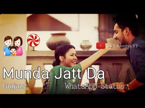 latest punjabi song munda jatt da  gurjazz whatsapp