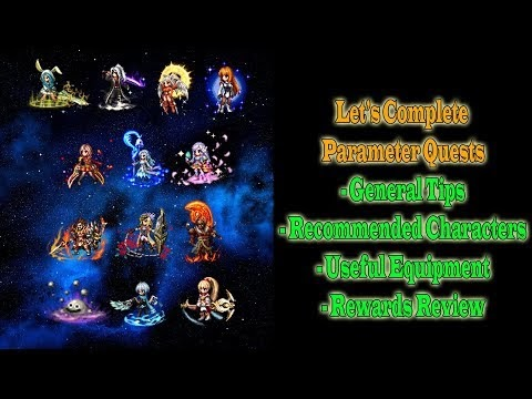 FFBE Let's Clear Parameter Quest Tips and Characters Recommendation (#729)
