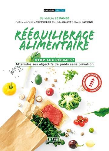 ✅Téléchargers Rééquilibrage alimentaire: Stop aux régimes ! Atteindre ses objectifs de poids sans privation (ALIMENTATION/NU)   (B077D8QX4J) Livre PDF en français
