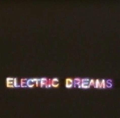electric dreams neon lights quotes neon signs neon