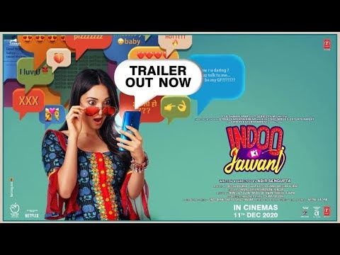 Indoo Ki Jawani Trailer