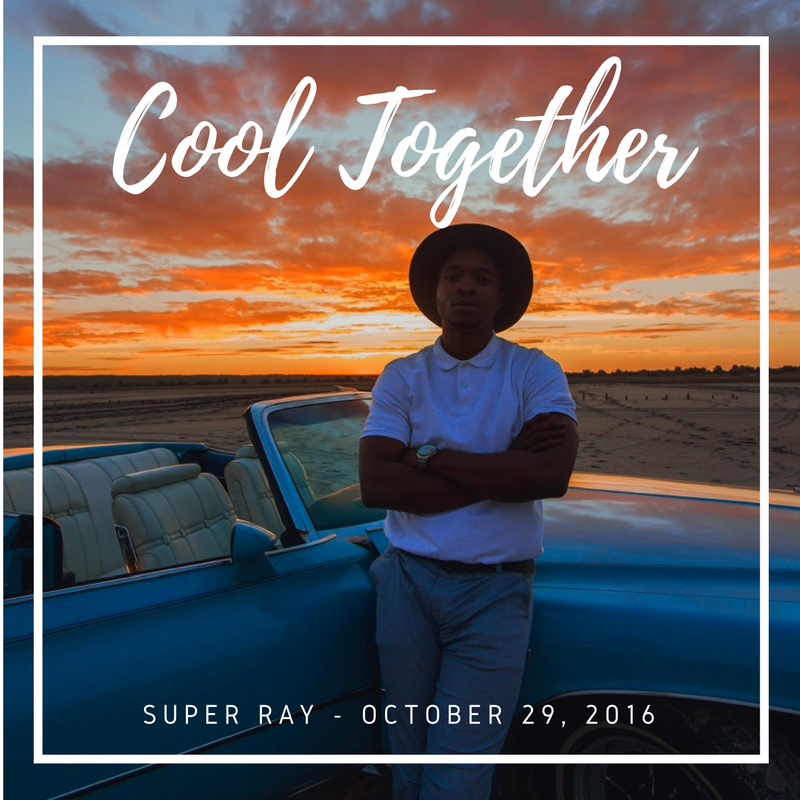VIDEO: Super Ray – Cool Together