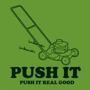 'Push It' Funny T-Shirt for Men