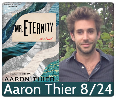 Aaron Thier, Mr. Eternity, 8/24