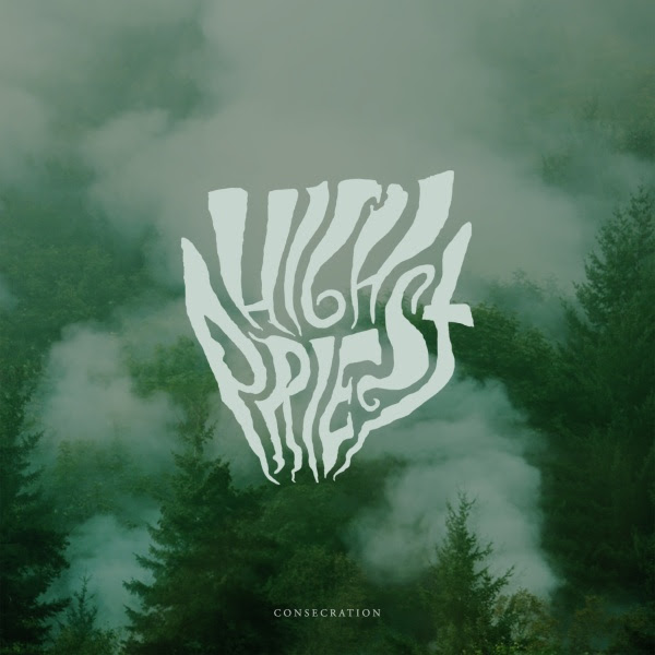 High Priest - Consecration EP Cover
