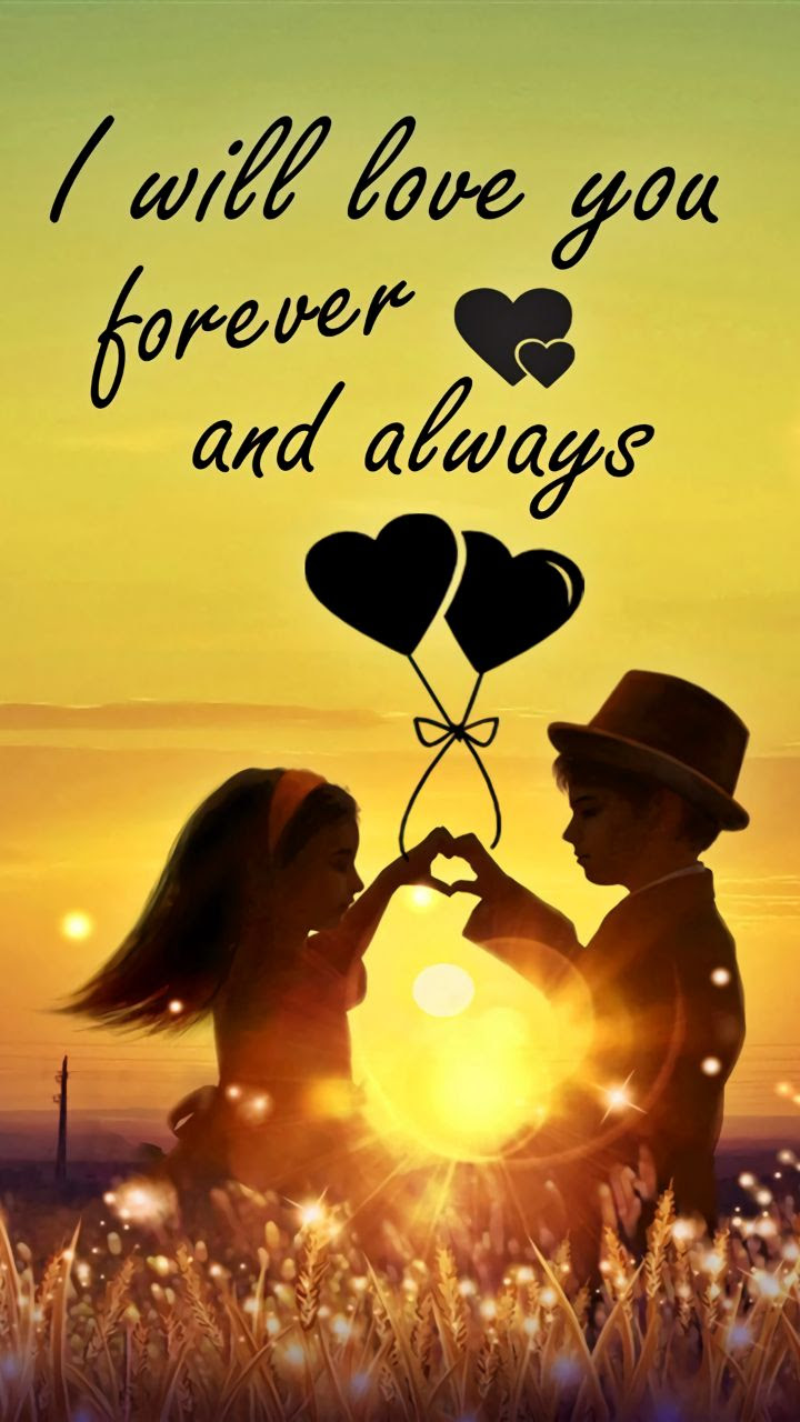 I Will Love You Forever And Always Jkahircom Hd Wallpaper