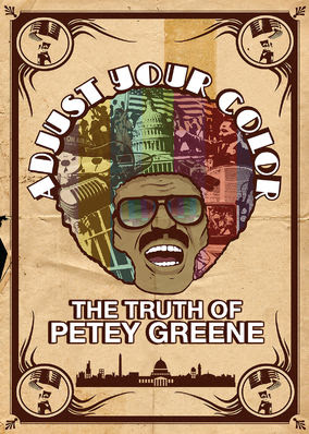 Adjust Your Color: Truth of Petey Greene