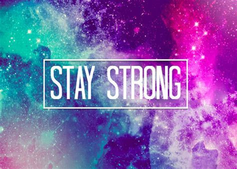 Inspirational Stay Strong Messages and Quotes   WishesMsg