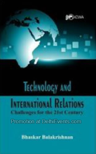 Technology International Relations Bhaskar Balakrishnan Book Cover