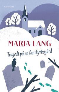 Tragedi på en lantkyrkogård (e-bok)