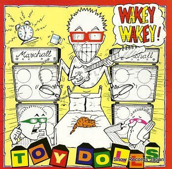 TOY DOLLS, THE wakey wakey with the