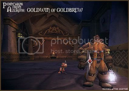 Postcards of Azeroth: Goldwin of Goldbrew, by Rioriel Ail'thera