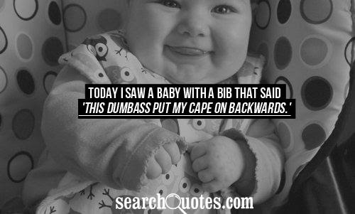 Dumb Baby Mama Quotes Quotations Sayings 2019