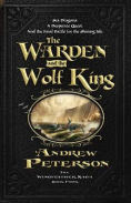 http://www.barnesandnoble.com/w/the-warden-and-the-wolf-king-andrew-peterson/1119584615?ean=9780986381836