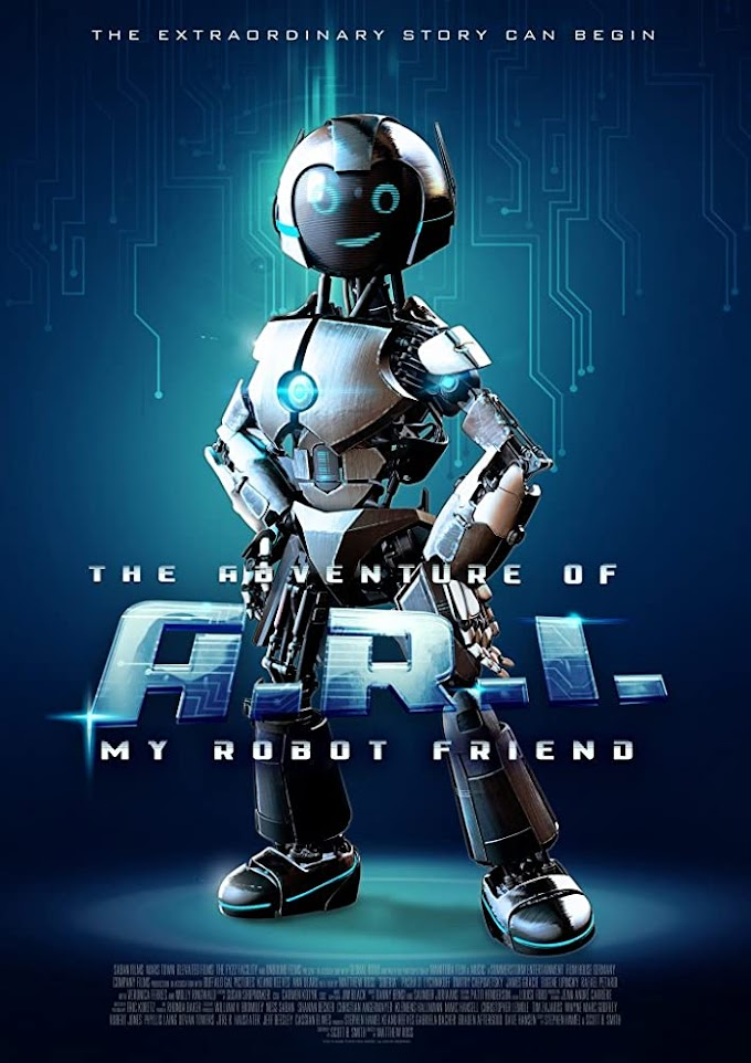 The Adventure Of A.R.I My Robot Friend 2020