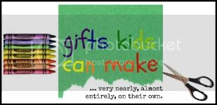 gifts kids can make title button photo 609ced11-6876-4692-a1a5-e445a9e0fe94_zps9d901afc.jpg