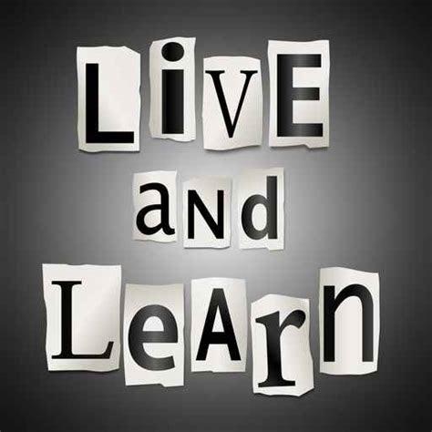 Xanga Live And Learn Quotes