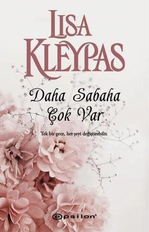 Kitap Yorumu: Daha Sabaha Çok Var | Lisa Kleypas (The Hathaways, #4)