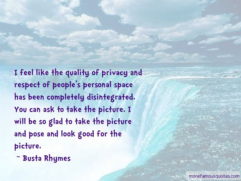 Quotes About Privacy And Respect Top 38 Privacy And Respect Quotes