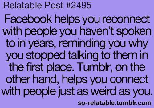 Funny Tumblr True Facebook So True Teen Quotes Relatable Funny