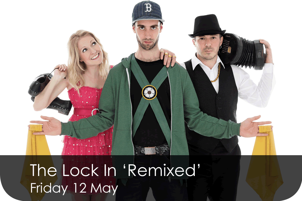 The Lock In 'Remixed' - Friday 12 May