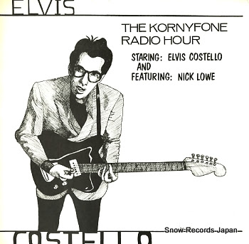 COSTELLO, ELVIS kornyfone radio hour, the