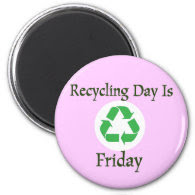 Recycling Day Friday Reminder Magnet
