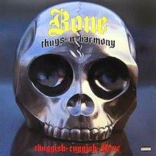 Vale Apena Ver Di Novu - Bone Thugs n Harmony - Thuggish Ruggish Bone