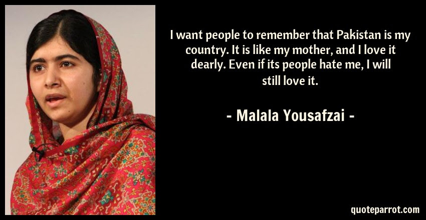 I Want People To Remember That Pakistan Is My Country By Malala