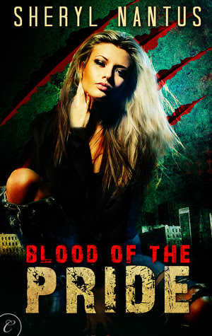 Blood of the Pride (Blood of the Pride, #1) by Sheryl Nantus